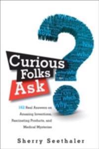 Curious Folks Ask