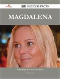Magdalena 252 Success Facts - Everything you need to know about Magdalena