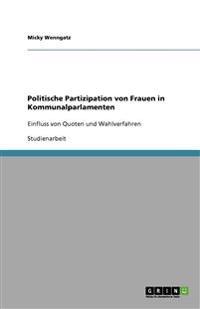 Politische Partizipation Von Frauen in Kommunalparlamenten