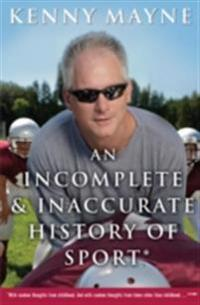 Incomplete and Inaccurate History of Sport