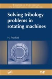 Solving Tribology Problems in Rotating Machines