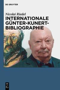 Internationale Gunter-Kunert-Bibliographie 1947-2011