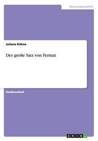 Der Groe Satz Von Fermat