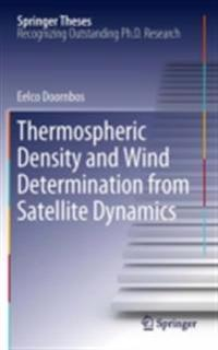 Thermospheric Density and Wind Determination from Satellite Dynamics