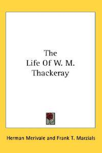 The Life of W. M. Thackeray