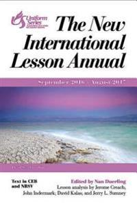 The New International Lesson Annual 2016-2017