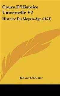 Cours D'Histoire Universelle V2