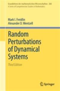 Random Perturbations of Dynamical Systems