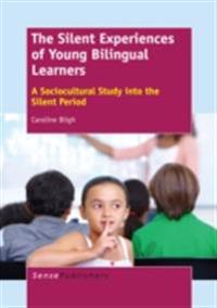 Silent Experiences of Young Bilingual Learners