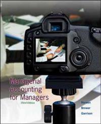 Managerial Accounting for Managers with Connect Access Card