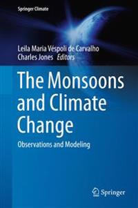 The Monsoons and Climate Change