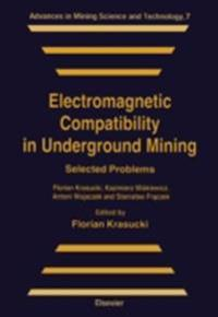Electromagnetic Compatibility in Underground Mining
