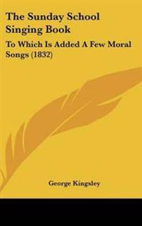 The Sunday School Singing Book