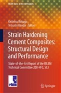 Strain Hardening Cement Composites: Structural Design and Performance