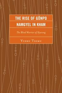Rise of Gonpo Namgyel in Kham