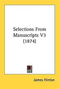 Selections From Manuscripts 3