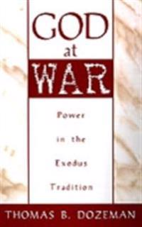 God at War: A Study of Power in the Exodus Tradition