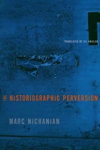 Historiographic Perversion