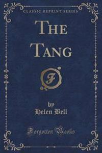 The Tang (Classic Reprint)