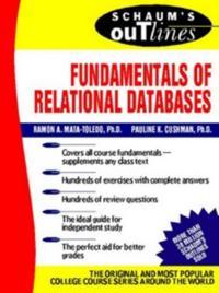 Schaum's Outline of Fundamentals of Relational Databases