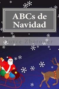 ABCs de Navidad: Para Niños de 2 a 5