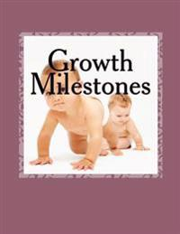 Growth Milestones: Your Child's Diary