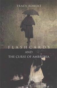 Flashcards and the Curse of Ambrosia