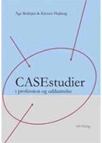 Casestudier i profession og uddannelse