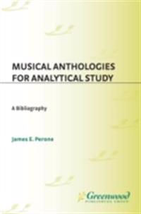 Musical Anthologies for Analytical Study: A Bibliography