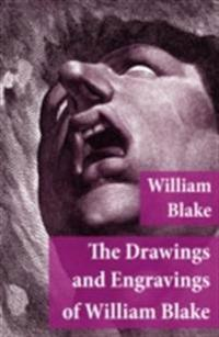 Drawings and Engravings of William Blake (Fully Illustrated)