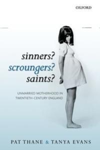 Sinners? Scroungers? Saints?