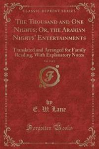 The Thousand and One Nights; Or, the Arabian Nights' Entertainments, Vol. 2 of 2