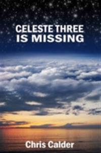 Celeste Three is Missing