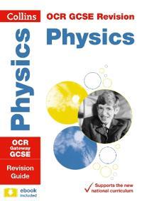 OCR Gateway GCSE Physics Revision Guide