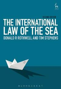 The International Law of the Sea: Second Edition