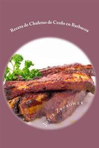 Receta de Chuletas de Cerdo En Barbacoa: Suculentas - Muy Blandas -- Con Salsa de Barbacoa Casera