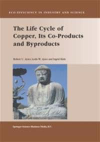 Life Cycle of Copper, Its Co-Products and Byproducts