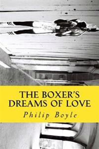 The Boxer's Dreams of Love