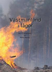Västmanland i lågor : en reportagebok om några dagar i slutet av juli och början av augusti 2014 - dagar som för alltid skall stå i glasklart minne hos västmanlänningarna