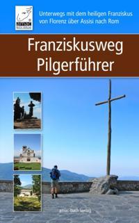 Franziskusweg Pilgerfuhrer