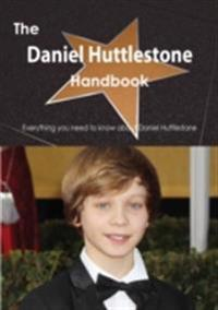 Daniel Huttlestone Handbook - Everything you need to know about Daniel Huttlestone