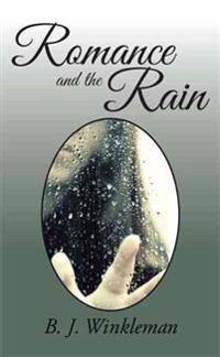 Romance and the Rain