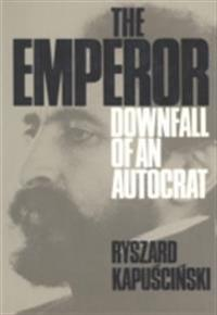 Emperor: Downfall of an Autocrat