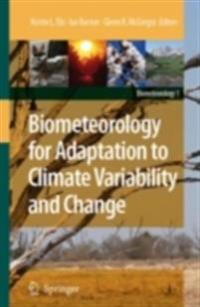 Biometeorology for Adaptation to Climate Variability and Change