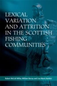 Lexical Variation and Attrition in the Scottish Fishing Communities