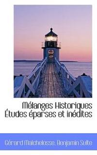 M Langes Historiques Tudes Parses Et in Dites