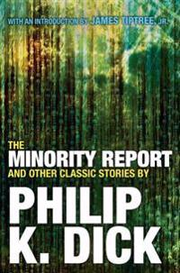 The Minority Report and Other Classic Stories
