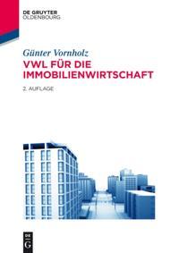 VWL fur die Immobilienwirtschaft