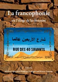 La francophonie ou l'eloge de la diversite