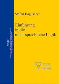 Einfuhrung in die nicht-sprachliche Logik